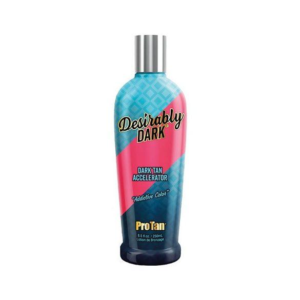 Pro Tan Desirably Dark 250 ml [Dark Tan Accelerator]