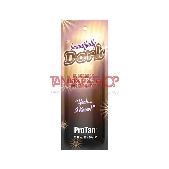 Pro Tan Beautifully Dark 22 ml [4X]