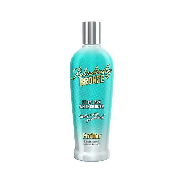 Pro Tan Ridiculously Bronze 250 ml