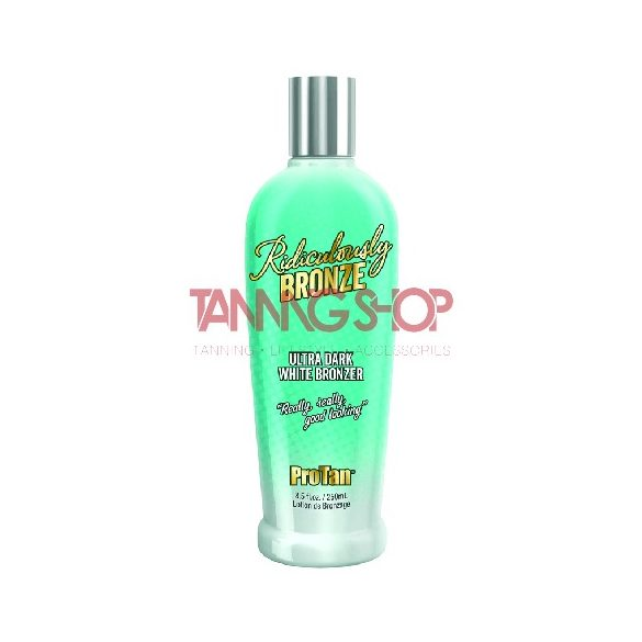 Pro Tan Ridiculously Bronze 250 ml